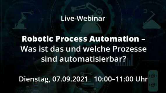 Beitragsbild Live-Webinar RPA - Was ist das und welche Prozesse sind automatisierbar?