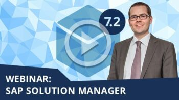 Unser Webinar zum Thema SAP Solution Manager