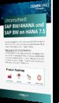 Unser Whitepaper zum Unterschied zwischen SAP BW/4HANA und SAP BW on HANA 7.5