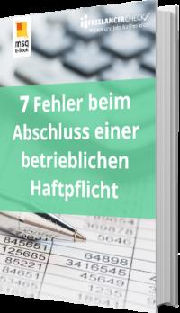 Unser E-Book zu den 7 Fehlern beim Abschluss einer Betriebshaftpflichtversicherung
