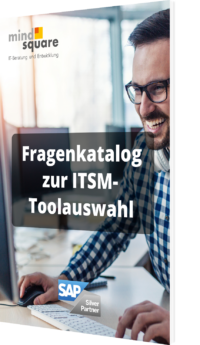 Unser Fragenkatalog zur ITSM-Toolauswahl