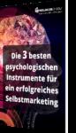 Unser Whitepaper zu den 3 besten psychologischen Instrumenten für ein erfolgreiches Selbstmarketing