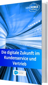 Unser E-Book zum Thema Digitale Zukunft im Kundenservice und Vertrieb