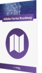 Unser Whitepaper Adobe Forms Roadmap
