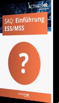 SAQ ESS/MSS Einführung