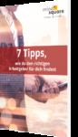 7 Tipps, wie du den richtigen Arbeitgeber für dich findest