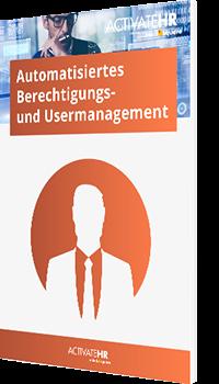 Automatisiertes Berechtigungs- und Usermanagement