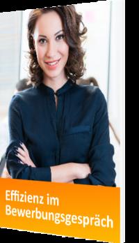 Unser E-Book zum Thema Effizienz im Bewerbungsgespräch
