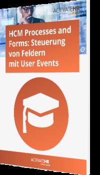 HCM Processes and Forms (FPM)_ Steuerung von Feldern mit User Events