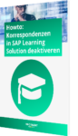 Howto: Korrespondenzen in SAP Learning Solution deaktivieren
