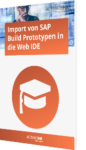 SAP Build Prototypen in die Web IDE