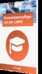 LSMW – Massendatenpflege mit der Legacy System Migration Workbench