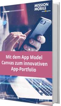 Mit dem App Model Canvas zum innovativen App-Portfolio
