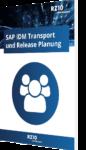 SAP IDM Transport und Release Planung