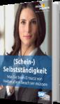 Unser E-Book zum Thema Scheinselbstständigkeit