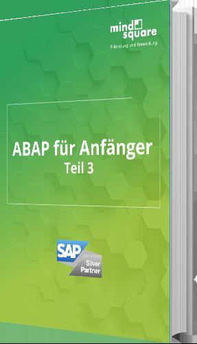 ABAP für Anfänger Teil 3