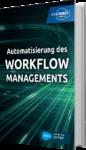Unser E-Book zum Thema Automatisierung des Workflow Managements