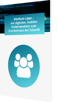 Klinikum Lippe - mit digitalen, mobilen Patientenakten zum Krankenhaus der Zukunft