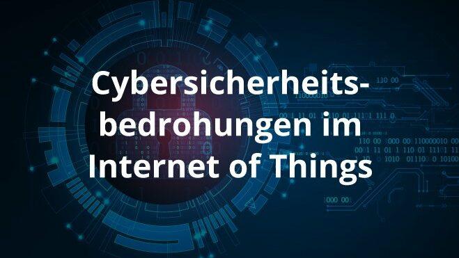 Cybersicherheitsbedrohungen