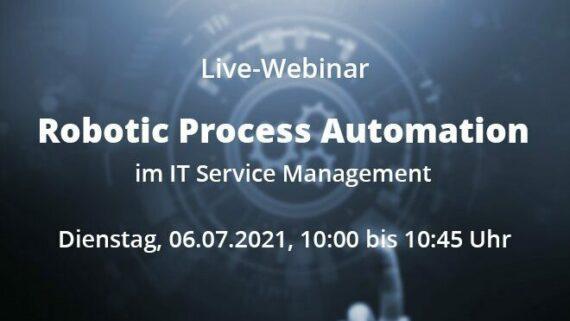 Live-Webinar RPA im IT Service Management