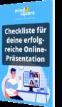 Checkliste für deine erfolgreiche Online-Präsentation