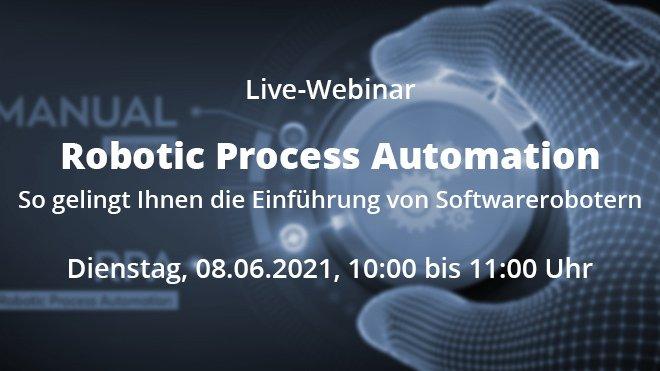 Webinar: RPA - Einführung von Softwarerobotern