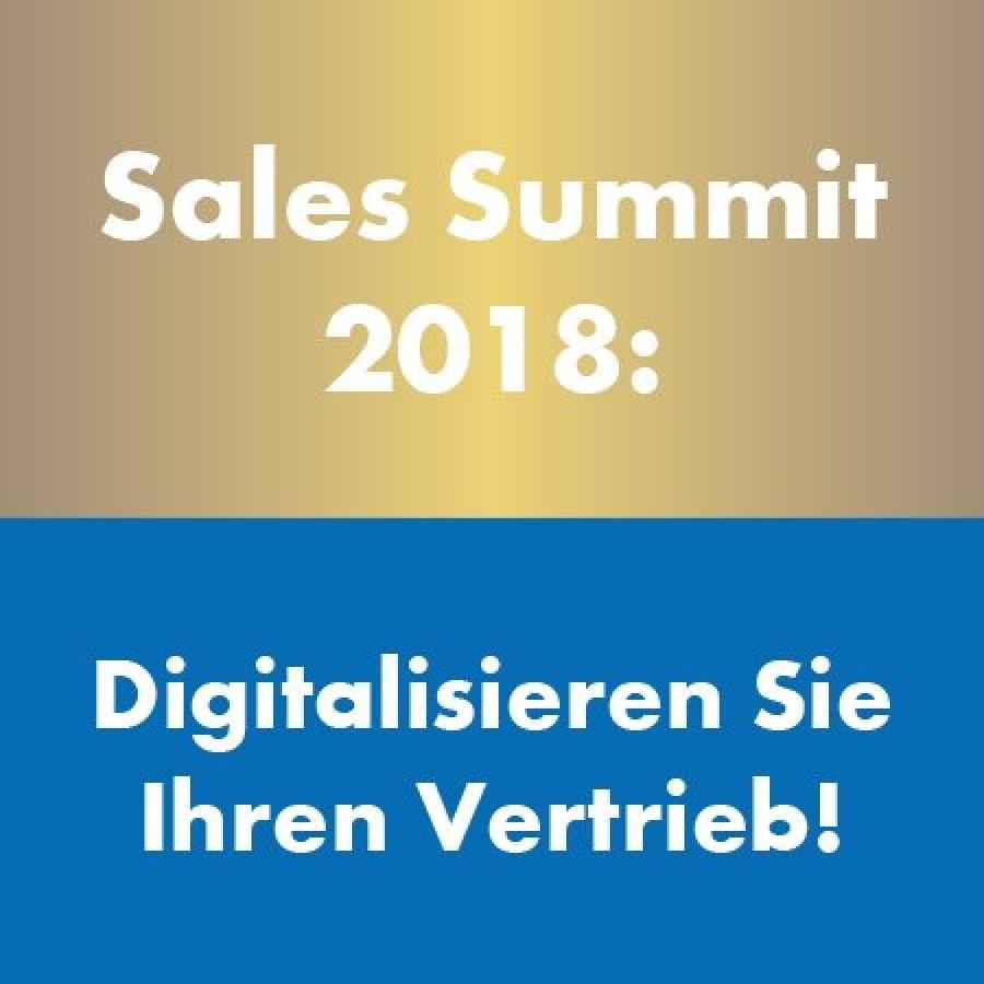 Sales Summit 2018: Digitalisieren Sie Ihren Vertrieb!