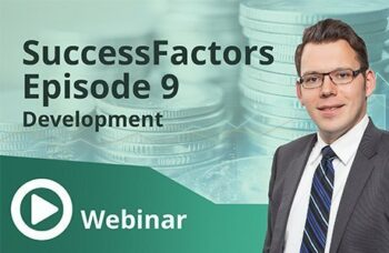 Unser Webinar zum Thema SuccessFactors Episode 9