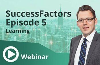 Unser Webinar zum Thema SuccessFactors Episode 5
