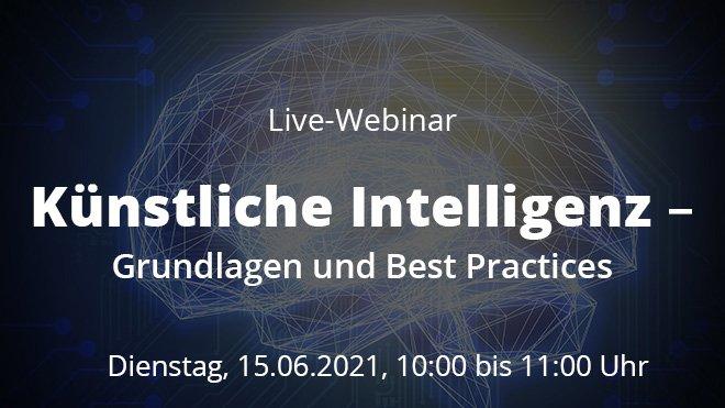 Webinar: Künstliche Intelligenz - Grundlagen und Best Practices