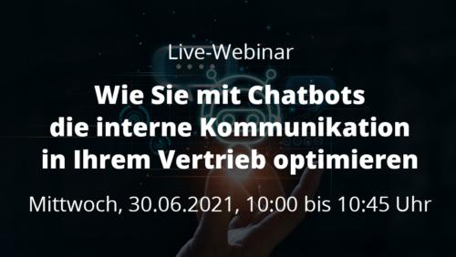 Webinar: Wie Sie mit Chatbots die interne Kommunikation in Ihrem Vertrieb optimieren