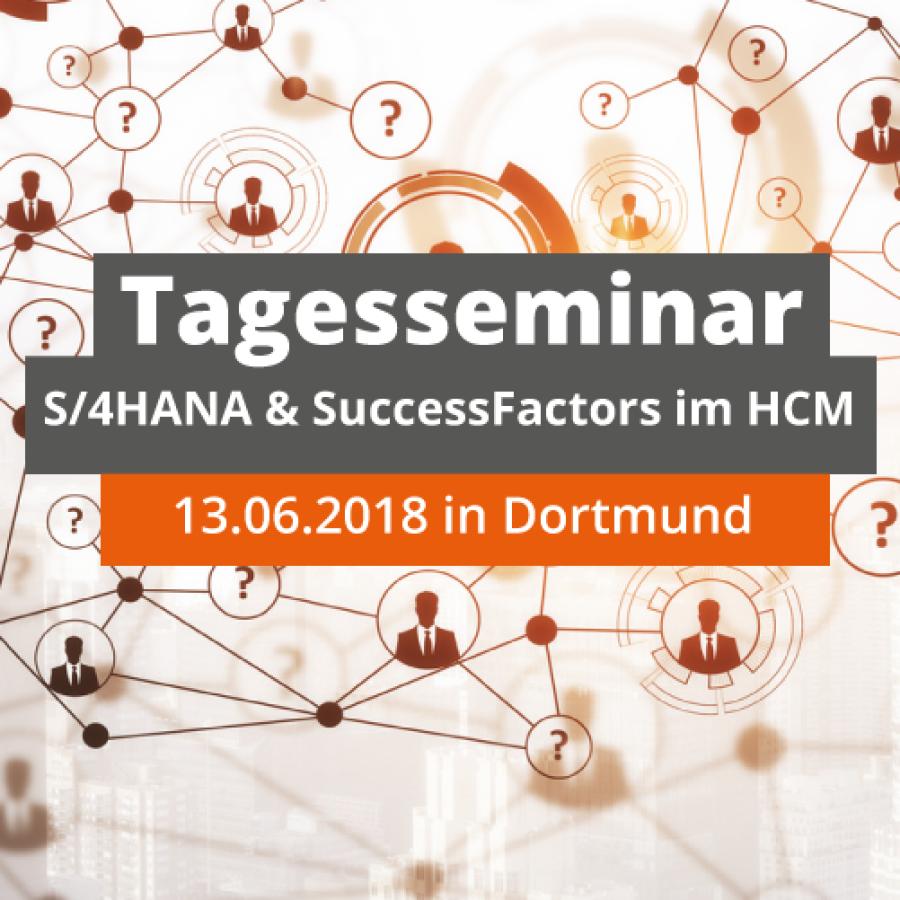 """Tagesseminar """"S/4HANA & SuccessFactors im HCM: So stellen Sie Ihre HR-Prozesse für die Zukunft auf"""""""