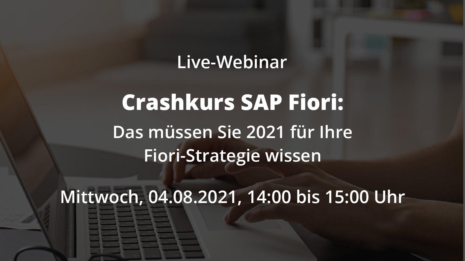 Crashkurs SAP Fiori: Das müssen Sie 2021 für Ihre Fiori-Strategie wissen