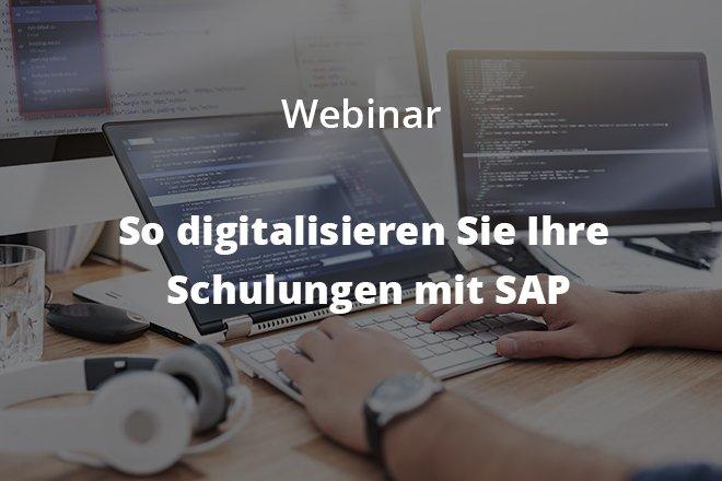 So digitalisieren Sie Ihre Schulungen mit SAP