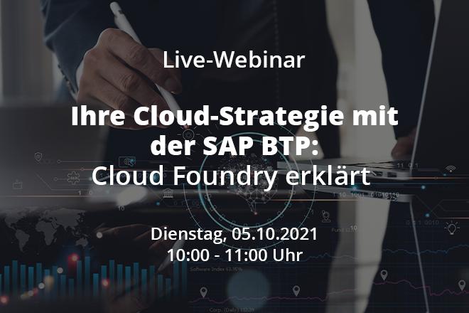 Ihre Cloud-Strategie mit der SAP BTP: Cloud Foundry erklärt