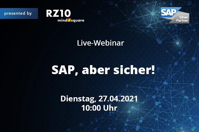 Live-Webinar: SAP, aber sicher! – Webinar für IT-Security-Verantwortliche