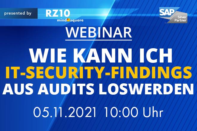 Wie kann ich IT-Security-Findings aus Audits loswerden?