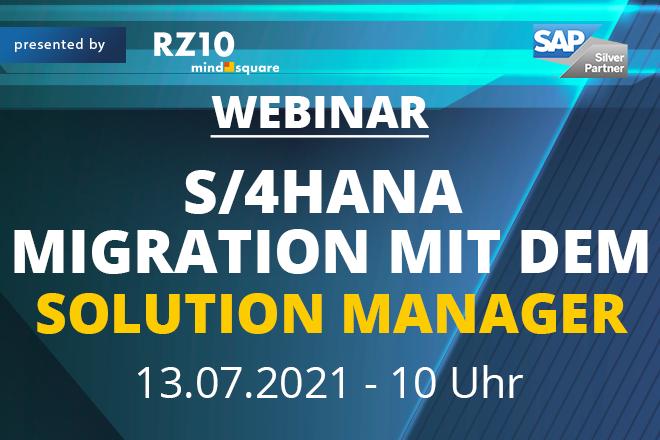 Live-Webinar: SAP S/4HANA Migration mit dem Solution Manager