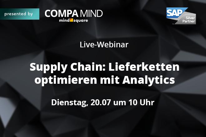 Live-Webinar: Supply Chain – Lieferketten optimieren mit Analytics
