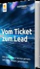 Unser E-Book zum Thema Vom Ticket zum Lead
