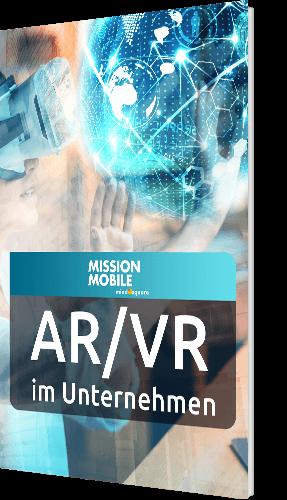 Augmented und Virtual Reality im Unternehmenskontext