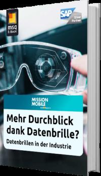 Unser E-Book zum Thema Mehr Durchblick dank Datenbrille? Datenbrillen in der Industrie