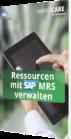 Unser Whitepaper zum Thema: Ressourcen mit SAP MRS verwalten