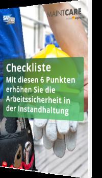 Unsere Checkliste: Mit diesen 6 Punkten erhöhen Sie die Arbeitssicherheit in der Instandhaltung