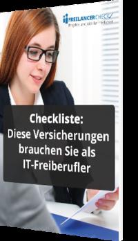 Unsere Checkliste zum Thema: Diese Versicherungen brauchen Sie als IT-Freiberufler