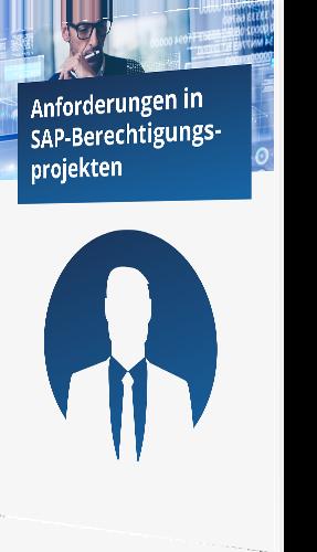 Anforderungen in SAP-Berechtigungsprojekten
