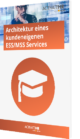 Architektur eines kundeneigenen ESS_MSS Services