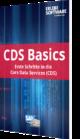 CDS Basics: Erste Schritte in die Core Data Services (CDS)