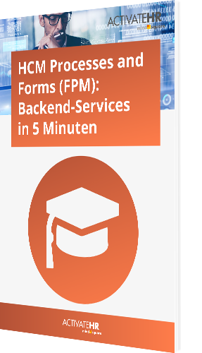 HCM Processes and Forms (FPM)_ Backend-Services in 5 Minuten