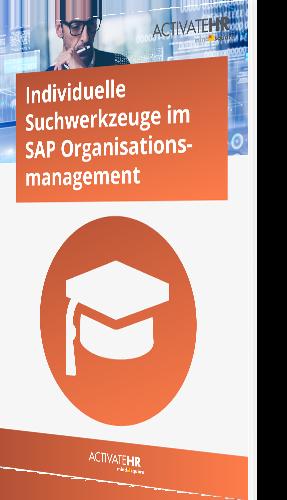 Individuelle Suchwerkzeuge im SAP Organisationsmanagement